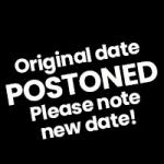 Postponed - Please note new date!